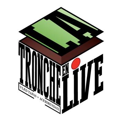 La Tronche en Live:La Tronche en Live