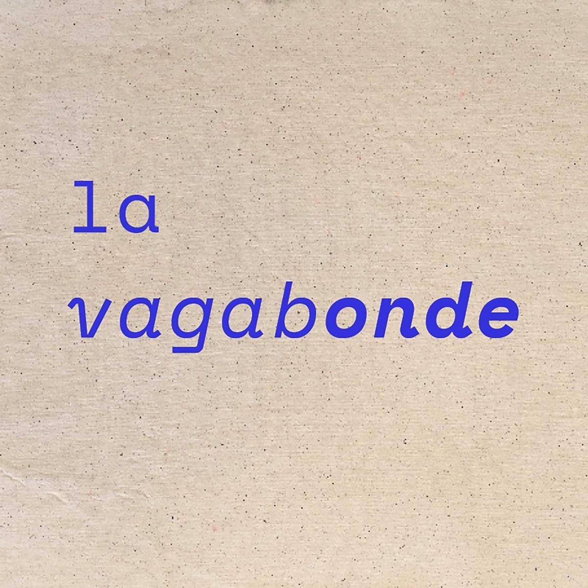 La Vagabonde Podcast