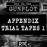 Bonus: Appendix Trial Tapes 1