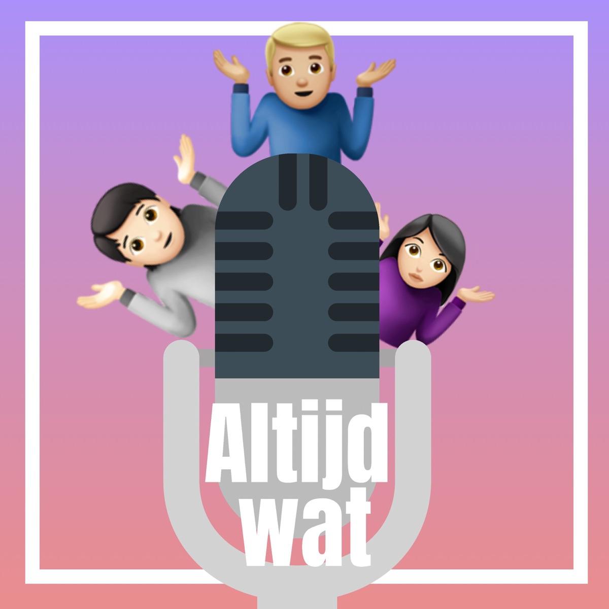 Altijd Wat, de podcast!