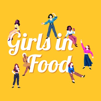 Girls in Food:Girls in Food