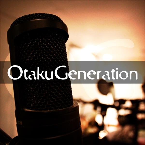 otakugeneration's Podcast