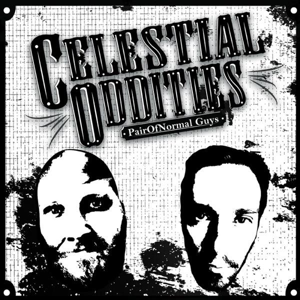 Celestial Oddities: PairOfNormal Guys Artwork