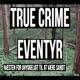 True Crime Eventyr