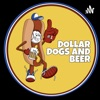 Dollar Dogs and Beer Podcast artwork