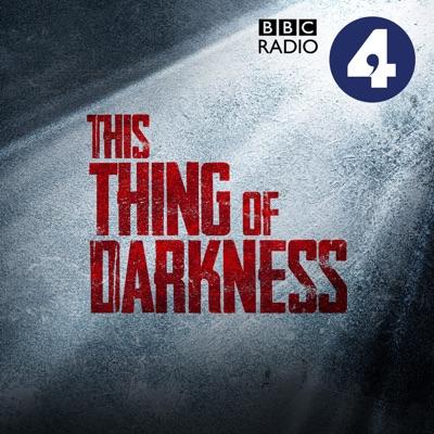 This Thing of Darkness:BBC Radio 4