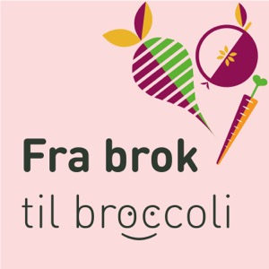 Fra brok til broccoli