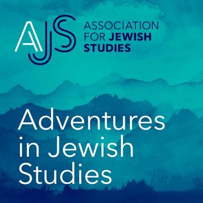 Adventures in Jewish Studies Podcast