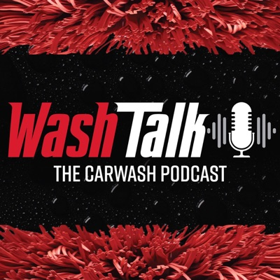 Wash Talk: The Carwash Podcast