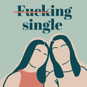 Fucking single