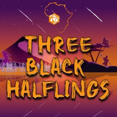 Three Black Halflings   A Dungeons & Dragons Podcast:Three Black Halflings