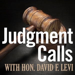 Judgment Calls with Hon. David F. Levi