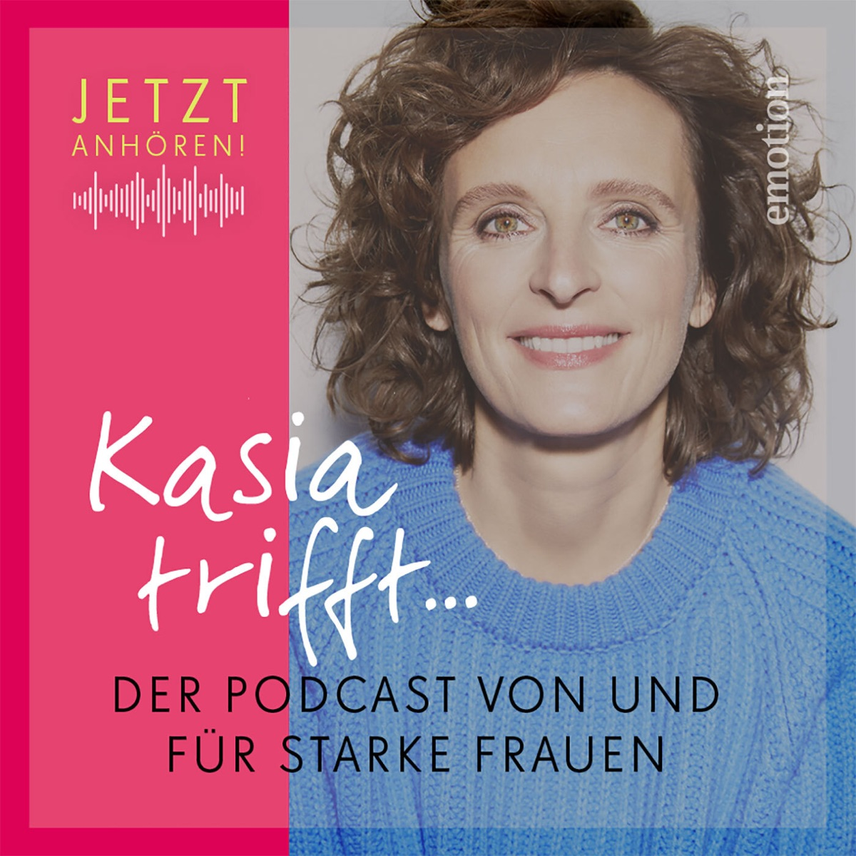 Kasia trifft… – Podcast – Podtail