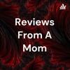 Reviews From A Mom artwork