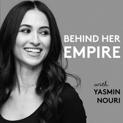 Behind Her Empire:Yasmin Nouri