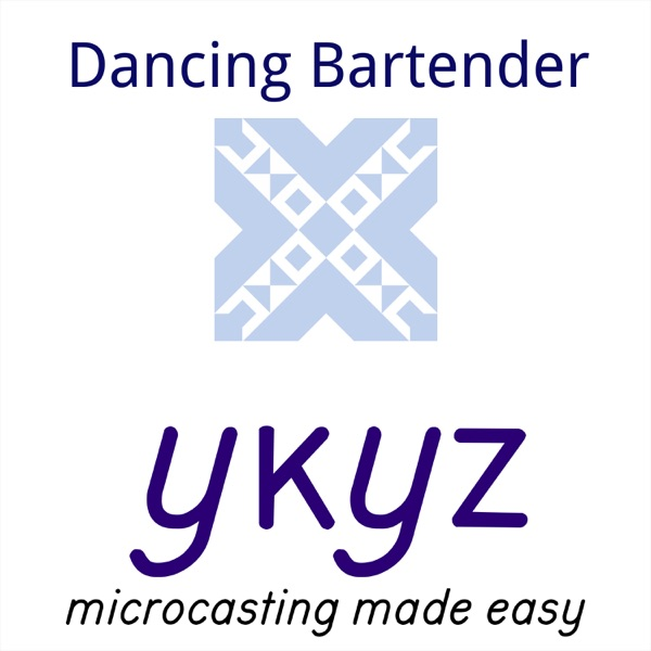 Dancing Bartender microcast Artwork