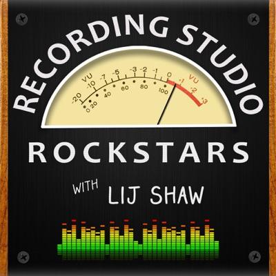 Recording Studio Rockstars:Lij Shaw