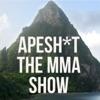 ApeSh*t the MMA Show artwork