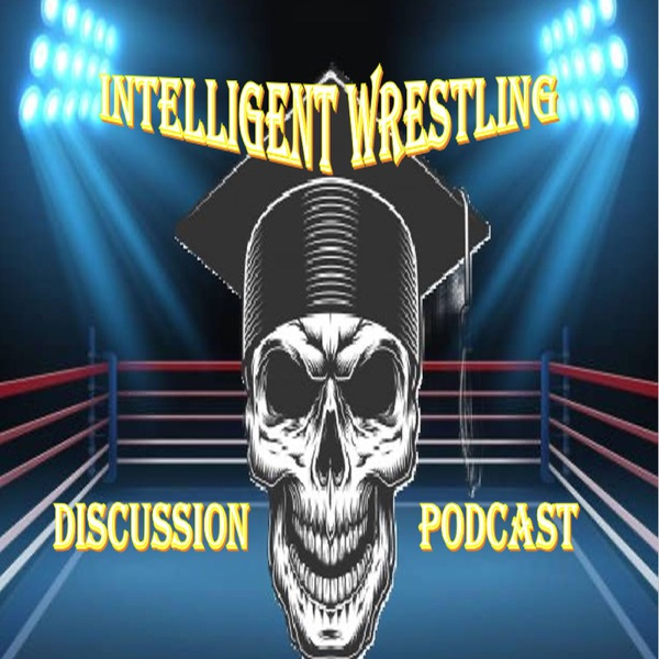 Intelligent Wrestling Discussion
