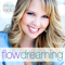 Flowdreaming II Law of Attraction I Self-Love I Inner Power I Manifesting I Limiting Beliefs I