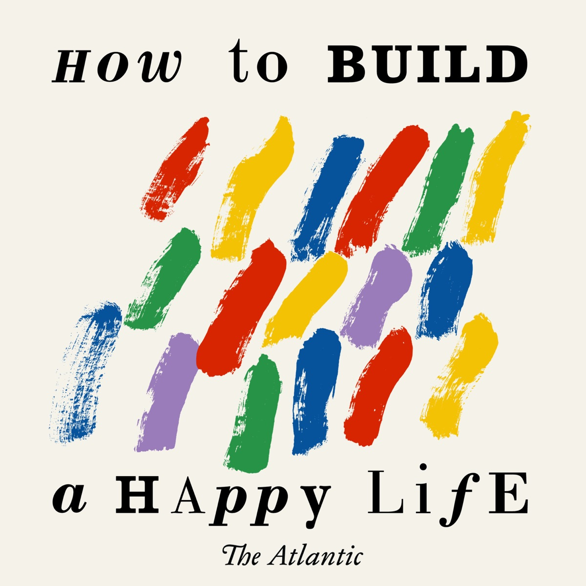 How to Build a Happy Life