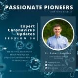 Expert Coronavirus Updates with Dr. Robert Hamilton | Session 36