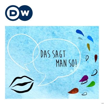 Das sagt man so! | Deutsch lernen | Deutsche Welle:DW.COM | Deutsche Welle