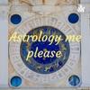 Astrology me please  artwork