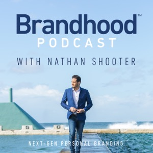 The Brandhood with Nathan Shooter