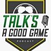 Talk's A Good Game artwork