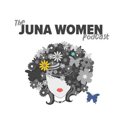 Juna Women Podcast:Juna Women