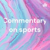 Commentary on sports artwork