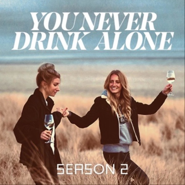 You Never Drink Alone
