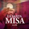 ESNE - La Santa Misa artwork