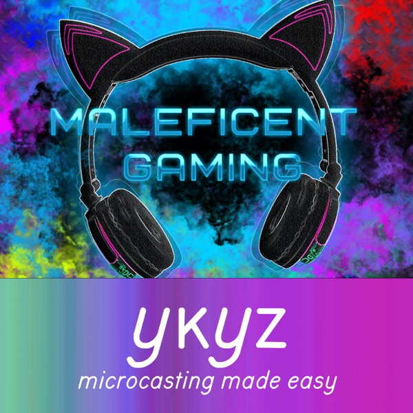 Maleficent Gaming microcast Artwork