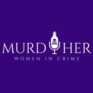 MurdHer: Women in Crime