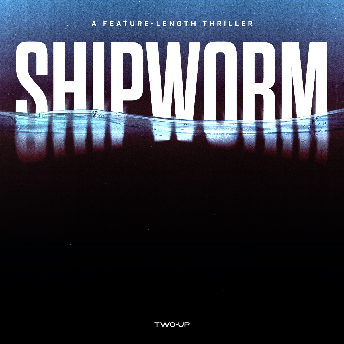 Promotional poster & cover art for SHIPWORM
