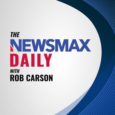 The Newsmax Daily with Rob Carson:Newsmax