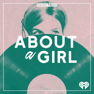 About A Girl:Double Elvis and iHeartRadio