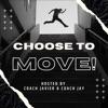 Choose to Move artwork