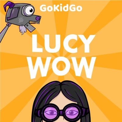 Lucy Wow:GoKidGo