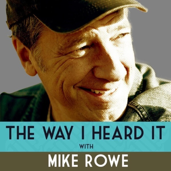 The Way I Heard It with Mike Rowe image