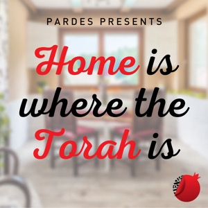 Home is Where the Torah Is