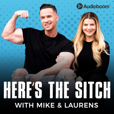 Here's The Sitch with Mike & Laurens:Audioboom