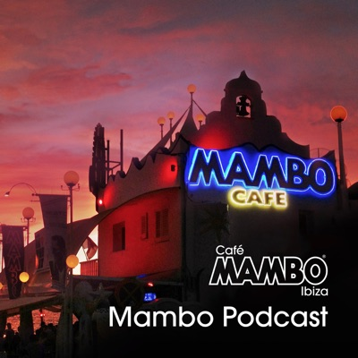 Cafe Mambo Ibiza - Mambo Radio:Cafe Mambo Ibiza