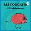 Psychologie et Bien-être |Le podcast de Psychologue.net