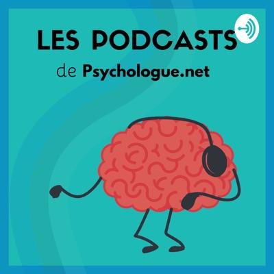 Psychologie et Bien-être |Le podcast de Psychologue.net:Psychologue