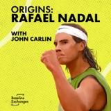 Origins: Rafael Nadal /w John Carlin
