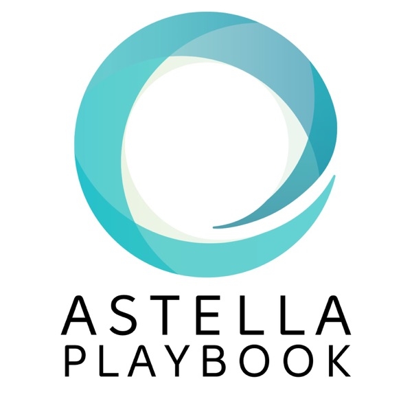 Astella Playbook podcast show image