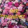 HER THOUGHTZ artwork